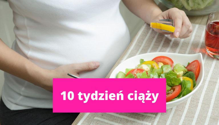10 tydzień ciąży – ciąża tydzień po tygodniu