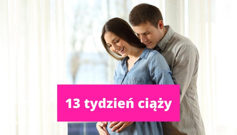 13 tydzień ciąży – ciąża tydzień po tygodniu