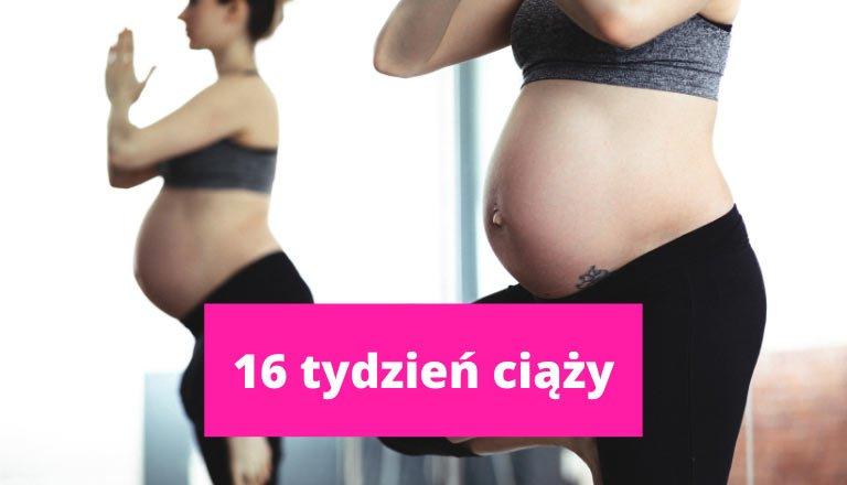 16 tydzień ciąży – ciąża tydzień po tygodniu