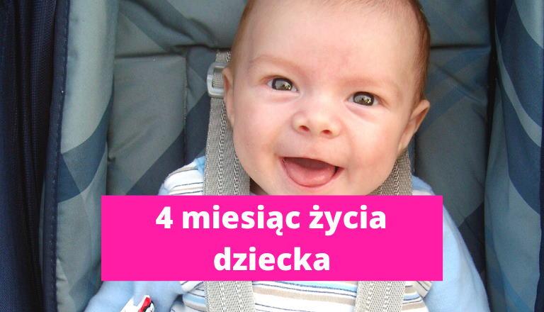 4 miesiąc życia dziecka – rozwój dziecka w 4 miesiącu życia