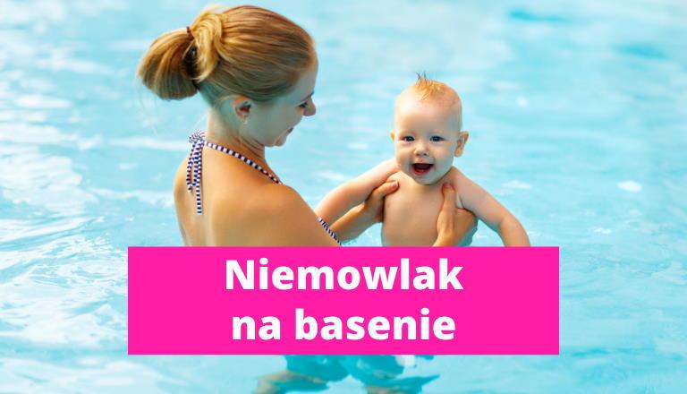Kiedy na basen z niemowlakiem